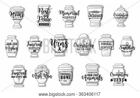 Funeral Service, Cremation Urns Vector Icons, Burial Ceremony Organization Agency Signs. Funeral And