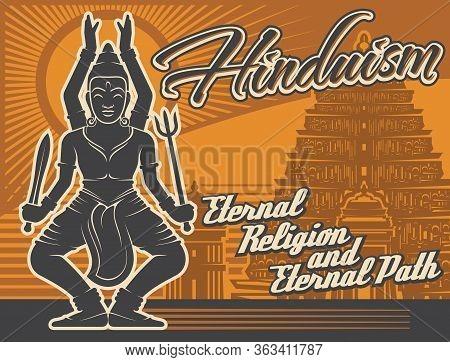 Hinduism Religion, Vector Vintage Poster, Shiva Deity God And Hindu Temple Shrines. Hinduism Religio