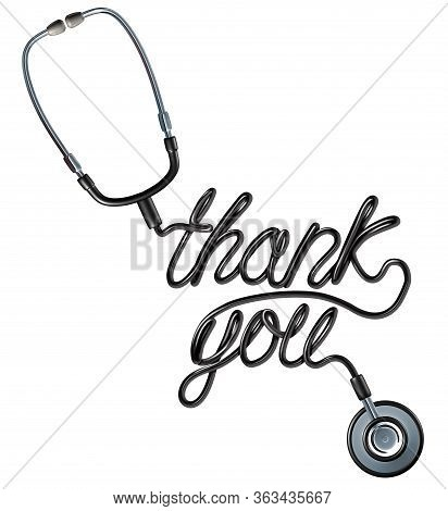 Healthcare Thank You As A Doctor Stethoscope Shaped As A Thankyou Text As A Symbol For Health Care W