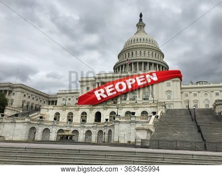 Reopen United States And Opening Up The Us Economy And American Economic Activity And Back To Work A