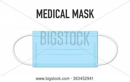 Medical Mask Realistic Vector Illustration. Blue Breathing Respiratory Mask. Protection Against Viru