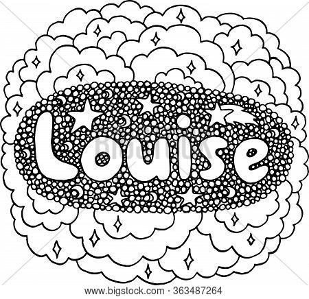 Coloring Page For Adults With Girl S Name Louise. Greeting Card Design. Doodle Lettering. Art Therap