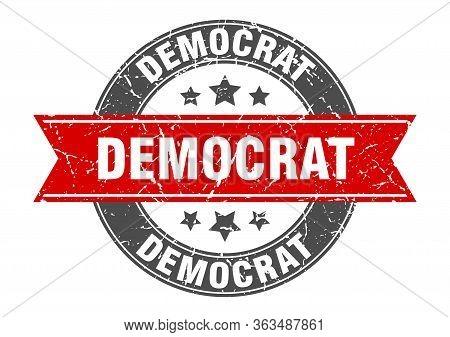 Democrat Round Stamp With Red Ribbon. Democrat