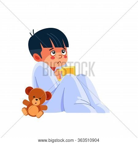 Sick Kid With A Cup Of Tea. Little Sad Boy Has Flu. Sick Child Boy Sitting In Bed With Toy Bear And
