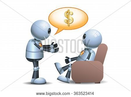 3d Illustration Of  Little Robot Working Poor People Concept Business Persuasion On Isolated White B