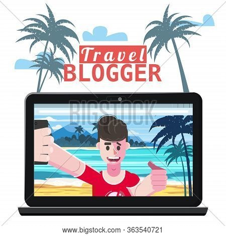 Travel Blogger Making Video For Blog Or Vlog. Popular Young Video Streamer Blogger Man, Live Broadca