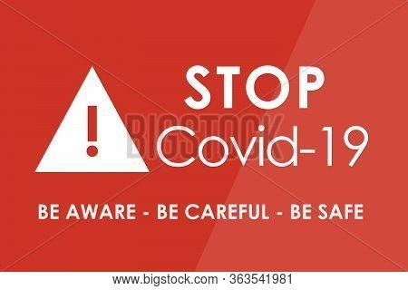 Stop Coronavirus / Covid-19: Be Aware - Be Careful - Be Safe