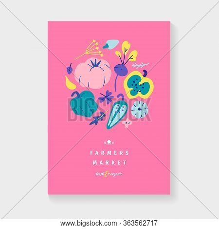 Decorative Vegetable Arrangement, Bright Modern Poster For Farmers Market Or Organic Food Fair, Vect