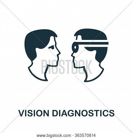 Vision Diagnostics Icon. Simple Illustration From Ophthalmology Collection. Creative Vision Diagnost