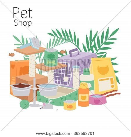 Petshop Poster Contains Cage For Cats And Dogs, Toys, Pets Food, Bowls And Home Plant Leaves Vector
