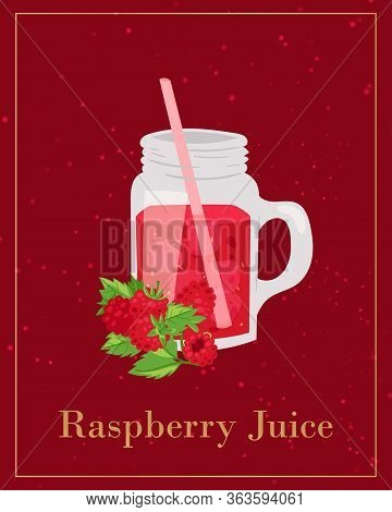 Raspberries Juice In Glass Jar With Berries And Leaves Poster With Typography Cartoon Vector Illustr