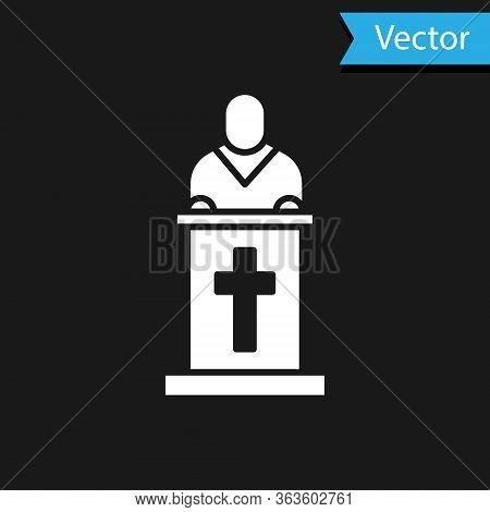 White Church Pastor Preaching Icon Isolated On Black Background. Vector Illustration