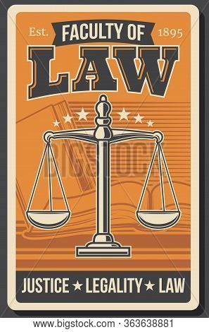 Law Faculty, Juridical University, Legal Justice Academy Vector Retro Vintage Poster. Jurisprudence