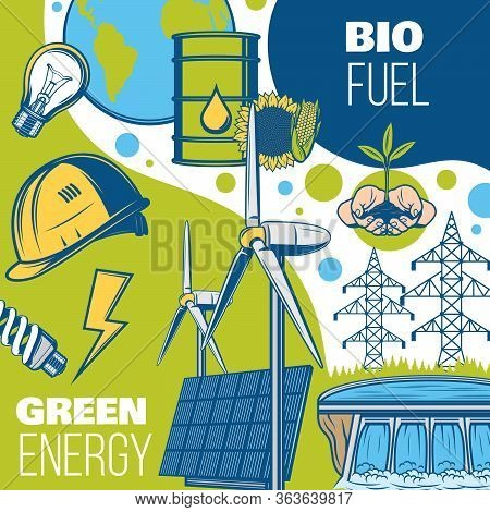 Green Energy And Power, Environment Ecosystem Conservation, Vector. Bio Fuel, Solar Panels, Hydroele