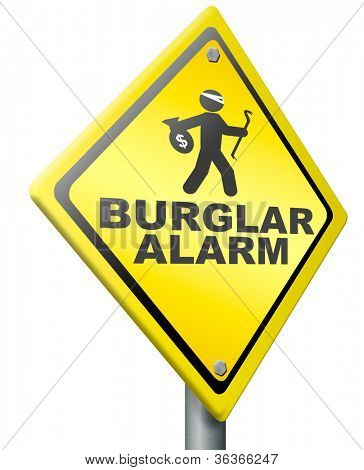 burglar alarm prevention from burglary and robbery warning sign safety