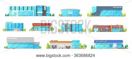 Auto Center, Car Service And Automotive Mechanic Station Buildings, Vector Flat Icons. Modern Buildi