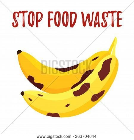 Save Food Vector Illustration Of Speckled Rotten Banana Isolated On White, Fight Waste Banner