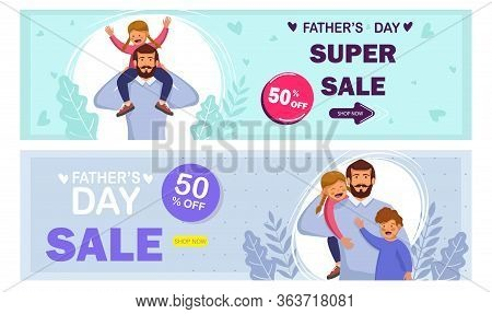 Set sale cards Happy Fathers Day. Happy International Father's Day. Dad. Father's Day. Father's Day background. Fathers Day poster. Fathers Day illustration. Fathers Day banners. Fathers day Vectors. Fathers Day Vector Illustration. International Fath