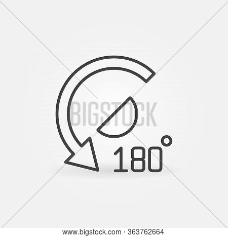 180 Degrees Angle Outline Icon - Vector Geometry Concept Linear Symbol