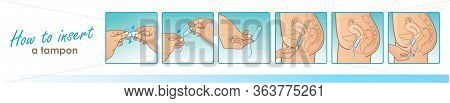 How To Using A Tampon Without Applicator. Vector Instruction How To Insert A Tampon