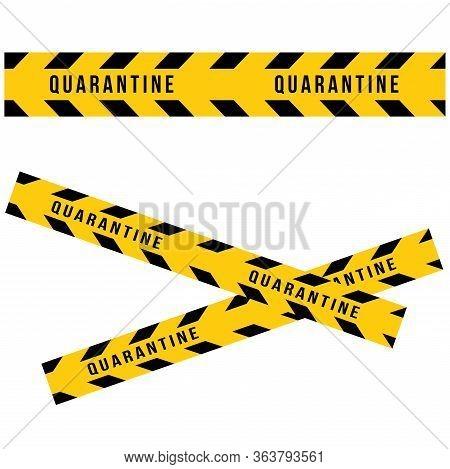 Caution Quarantine And Warning Tape. Set Of Seamless Tapes Hazard Quarantine Vector. Do Not Cross Li