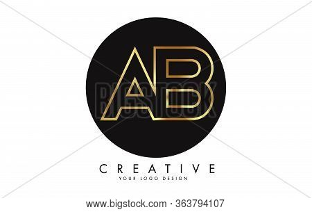 Golden Letters Ab A B Logo With Monogram Design. Simple Ab Icon With Black Circle. Creative Stamp Ve