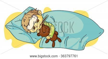 Little Sick Boy With Fever Lying In Bed Under Blanket. Child Hugging Teddy Bear Holding Thermometer