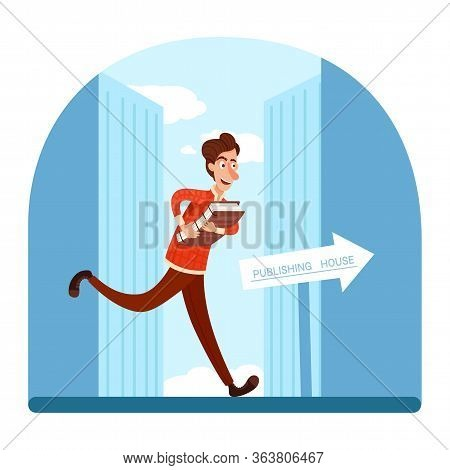Happy Writer Character Rushing To Publishing House. Man Author Running With Stack Of Paper Through C