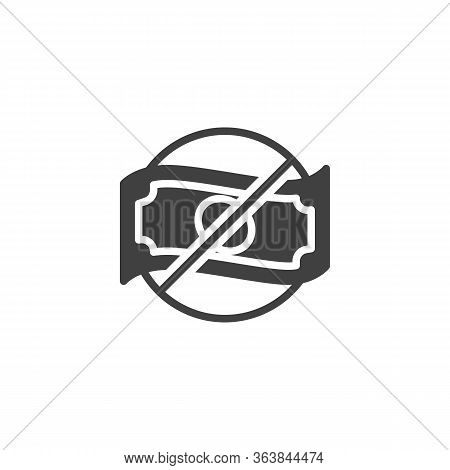 No Money Vector Icon. Filled Flat Sign For Mobile Concept And Web Design. No Cash Money Glyph Icon.