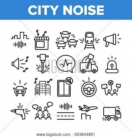 City Noise And Sounds Collection Icons Set Vector. Rattle Of Train Wheels And Car Signal City Traffi