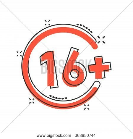Sixteen Plus Icon In Comic Style. 16 Plus Cartoon Vector Illustration On White Isolated Background.