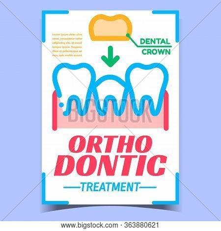 Orthodontic Creative Advertising Banner Vector. Orthodontic Treatment, Installation Dental Crown On
