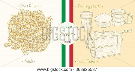 Cooking Italian Food Shaped Pasta Fusilli And Main Ingredients And Pasta Makers Equipment, Sketching