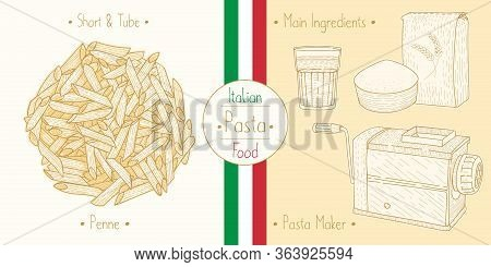Cooking Italian Foodtube Pasta Penne And Main Ingredients And Pasta Makers Equipment, Sketching Illu