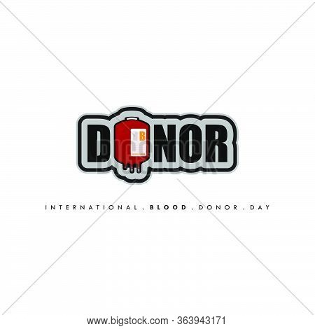 International Blood Donor Day. Typography Donor Design. Blood Bag Design. Vector Illustration.