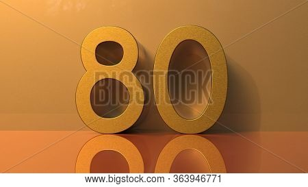 80 Golden Numbers, Yellow Volume Gold, Party, Birthday, Celebrate Anniversary and Wedding Text, Gold Font, Realistic Design Elements, Festive Eighty 3d rendering
