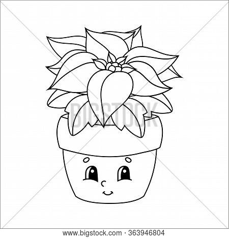 Coloring Book For Kids. Poinsettia Flower In A Pot. Cartoon Character. Vector Illustration. Black Co