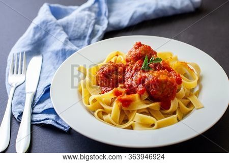 Handmade Italian Pasta Tagliatelle With Tomato Meat Balls