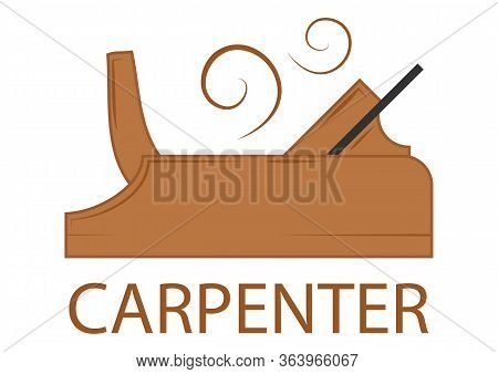 Icon Of A Carpentry Tools. Illustration Of A Planer. Woodworking Logo Design, Creative Carpentry Typ