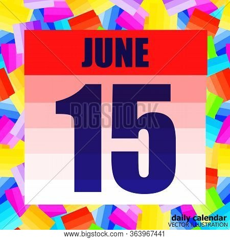 June 15 Icon. For Planning Important Day. Banner For Holidays And Special Days. Fifteenth Of June. V