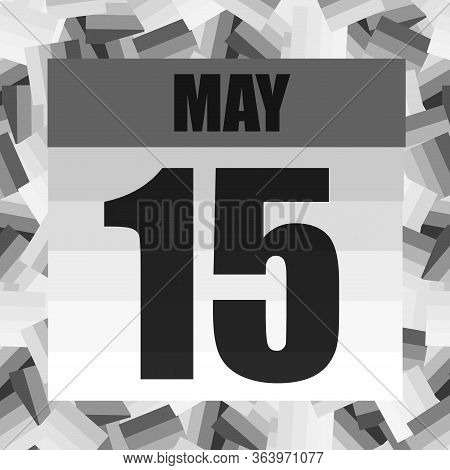 May 15 Icon. For Planning Important Day. Banner For Holidays And Special Days. Fifteenth Of May. Ill