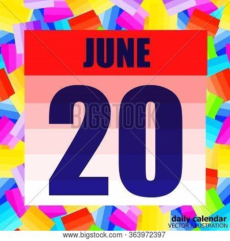 June 20 Icon. For Planning Important Day. Banner For Holidays And Special Days. June 20th Icon. Vect