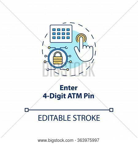 Enter 4-digit Atm Pin Concept Icon. Password Request Idea Thin Line Illustration. Money Withdrawal P