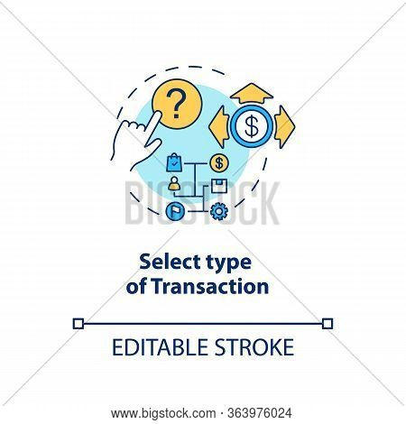 Select Type Of Transaction Concept Icon. Atm Operation Idea Thin Line Illustration. Money Withdrawal