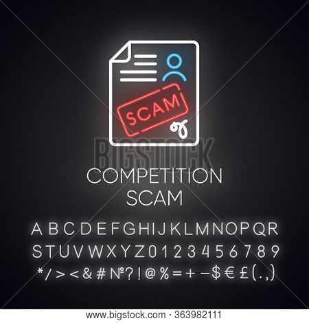 Competition Scam Neon Light Icon. Money Deposit Fraud. Fake Prize Scamming. Upfront Payment. Financi