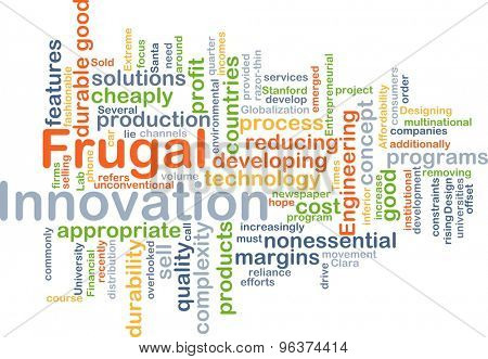 Background concept wordcloud illustration of frugal innovation