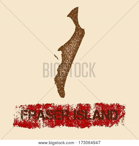 Fraser Island Distressed Map. Grunge Patriotic Poster With Textured Island Ink Stamp And Roller Pain