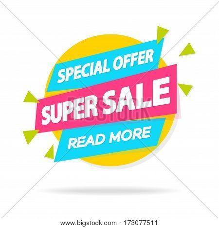 Sale sticker with sign special offer super sale read more for special offer, advertisement tag, sale, big sale, mega sale, hot price, discount poster isolated on white background. Vector Illustration