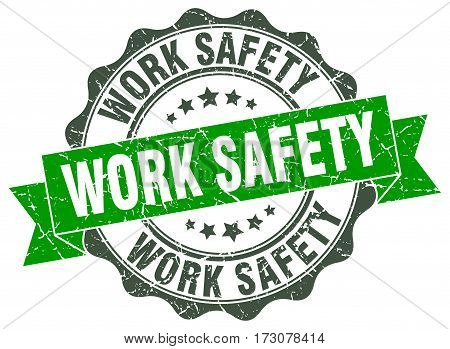 Work Safety. Stamp. Sign. Seal. Round. Retro. Ribbon