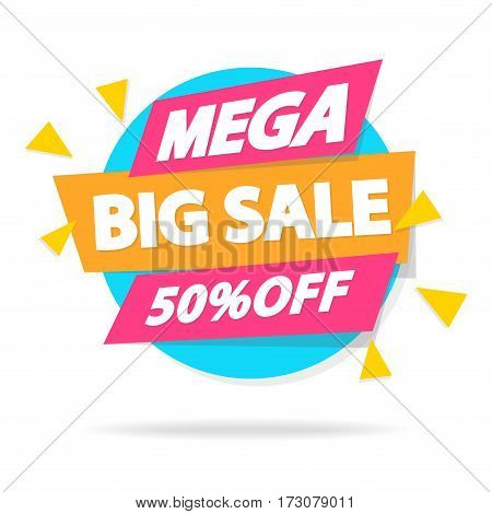 Sale sticker with sign mega big sale for special offer, advertisement tag, sale, big sale, mega sale, hot price, discount poster isolated on white background. Vector Illustration